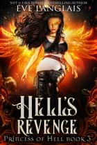Hell's Revenge - Reverse Harem Paranormal ebook by Eve Langlais
