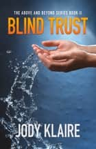 Blind Trust ebook by Jody Klaire