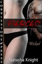 Pierced ebook by Natasha Knight