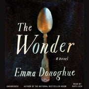 The Wonder audiobook by Emma Donoghue