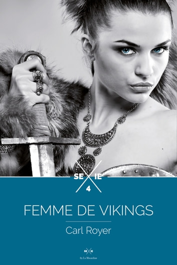 Femme de Vikings - Episode 4 ebook by Carl Royer