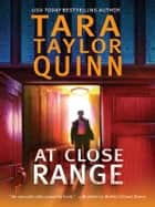 At Close Range ebook by Tara Taylor Quinn