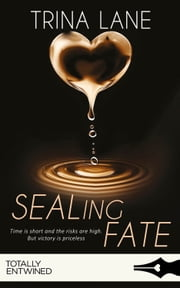 SEALing Fate ebook by Trina Lane