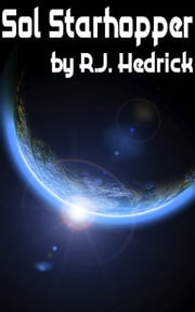 Sol Starhopper ebook by R.J. Hedrick