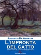 L'impronta del gatto ebook by Augusto De Angelis
