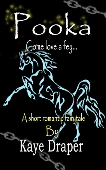 Pooka (Come Love a Fey) ebook by Kaye Draper