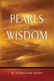 Pearls of Wisdom ebook by M. Fethullah Gülen