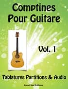 Comptines Pour Guitare eBook by Kamel Sadi