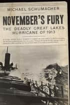 November's Fury ebook by Michael Schumacher