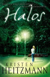 Halos - A Novel ebook by Kristen Heitzmann
