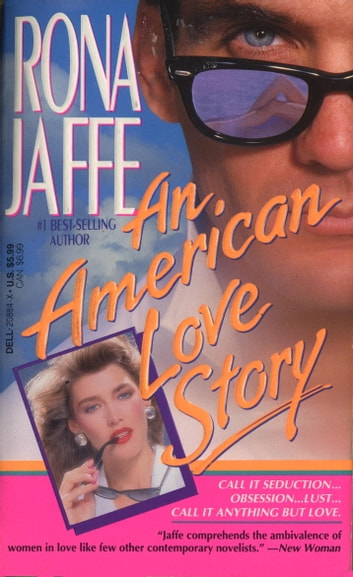 An American Love Story - A Novel ebook by Rona Jaffe