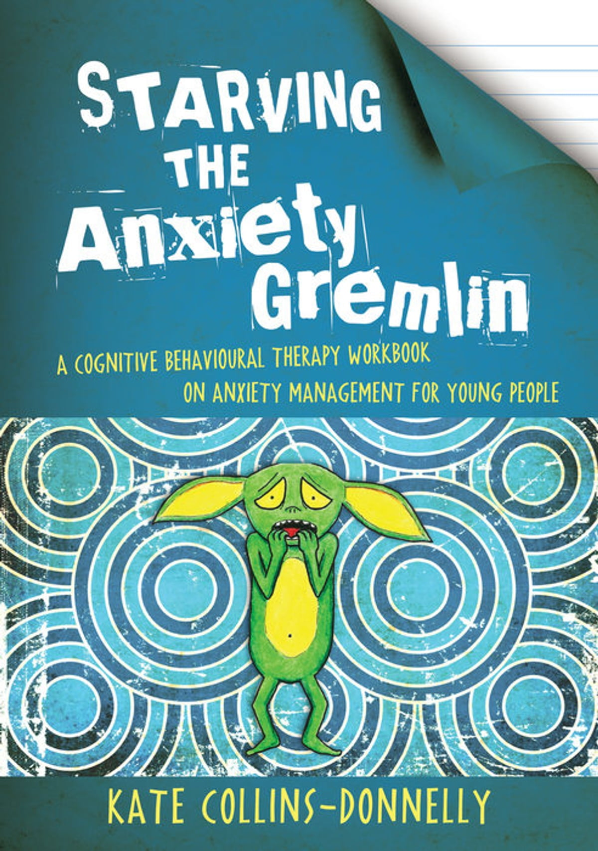 Workbooks best anxiety workbook : Starving the Anxiety Gremlin eBook by Kate Collins-Donnelly ...