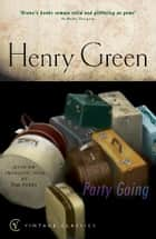 Party Going ebook by Henry Green