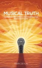 Musical Truth ebook by Mark Devlin