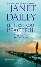 Letters from Peaceful Lane ebook by Janet Dailey