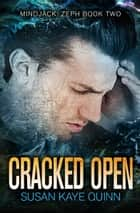 Cracked Open ebook by Susan Kaye Quinn