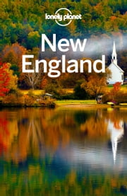 Lonely Planet New England ebook by Lonely Planet