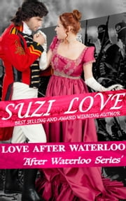 Love After Waterloo (Book 1 After Waterloo Series) ebook by Suzi Love