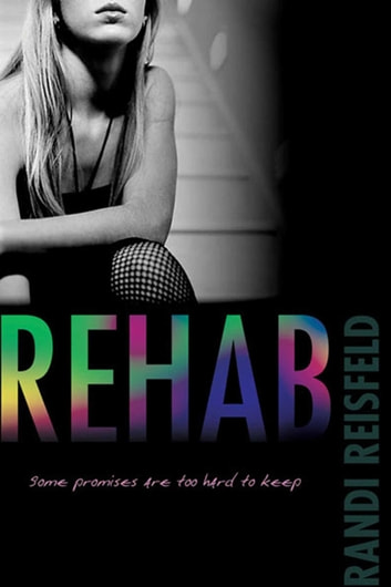 Rehab ebook by Randi Reisfeld