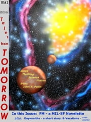 more Tales from TOMORROW - Tales from TOMORROW, #2 ebook by John Patin