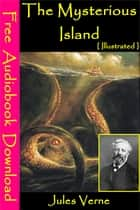 The Mysterious Island [ Illustrated ] - [ Free Audiobooks Download ] ebook by Jules Verne