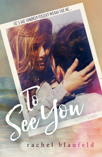 To See You ebook by Rachel Blaufeld
