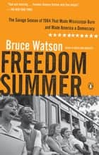 Freedom Summer ebook by Bruce Watson