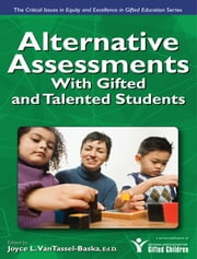 Alternative Assessments For Identifying Gifted And Talented Students ebook by Joyce VanTassel-Baska