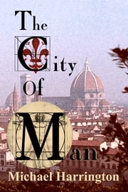 The City of Man ebook by Michael Harrington