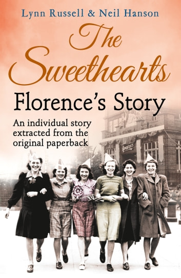 Florence's story (Individual stories from THE SWEETHEARTS, Book 2) ebook by Lynn Russell,Hanson