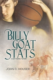 Billy Goat Stats ebook by John C. Houser,Reese Dante