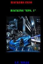 Hackers Info! ebook by I.T. Ninja
