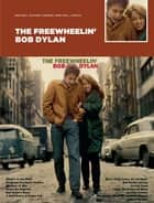 The Freewheelin' Bob Dylan ebook by Wise Publications