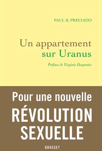 Un appartement sur Uranus - Préface de Virginie Despentes ebook by Paul B. Preciado