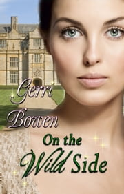On the Wild Side ebook by Gerri Bowen