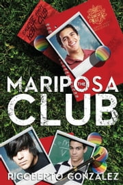 The Mariposa Club ebook by Rigoberto Gonzalez