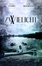 Zwielicht 10 ebook by Michael Schmidt