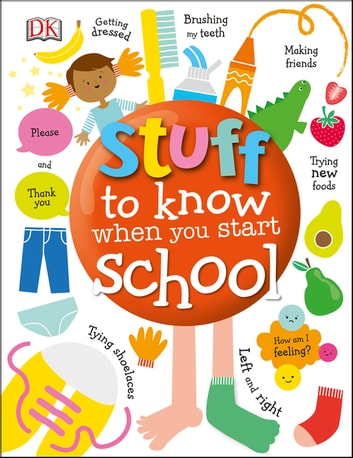 Stuff to Know When You Start School ebook by DK