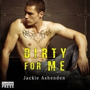 Dirty for Me - Motor City Royals 1 audiobook by Jackie Ashenden