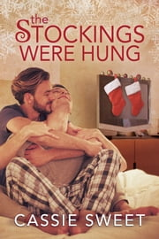 The Stockings Were Hung ebook by Cassie Sweet