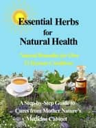 Herbal Remedies for Whole Body Health ebook by Nanci Pinderpane