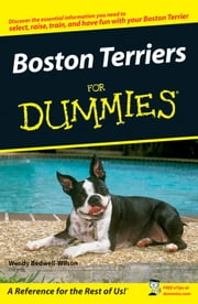 Boston Terriers For Dummies ebook by Wendy Bedwell-Wilson