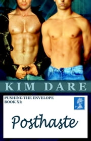 Pushing The Envelope, Book XI: Posthaste ebook by Kim Dare