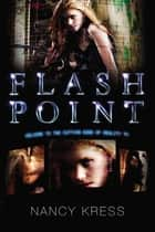 Flash Point ebook by Nancy Kress