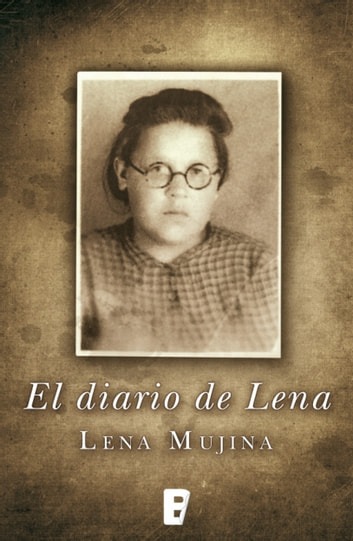 El diario de Lena eBook by Lena Mujina