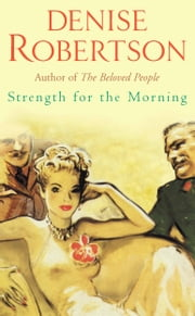 Strength for the Morning ebook by Denise Robertson