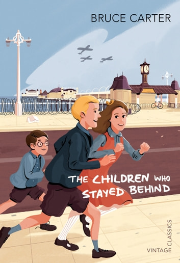 The Children Who Stayed Behind ebook by Bruce Carter