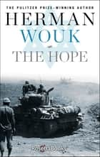 The Hope ebook by Herman Wouk