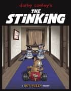 The Stinking: A Get Fuzzy Treasury ebook by Darby Conley