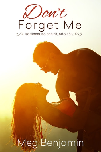Don't Forget Me ebook by Meg Benjamin